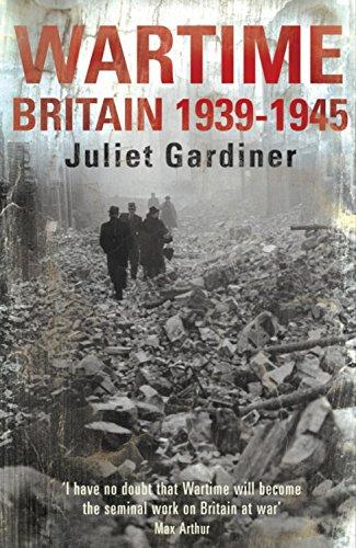 The best books on 1930s Britain - Wartime by Juliet Gardiner