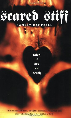 The best books on Horror Stories - Scared Stiff by Ramsey Campbell