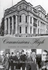 The best books on British Empire - Commissions High by Roy MacLaren