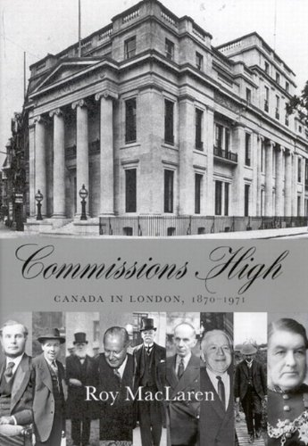 David Cannadine recommends the best books on the British Empire - Commissions High by Roy MacLaren