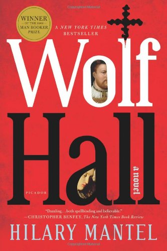 The best books on Henry VII - Wolf Hall by Hilary Mantel