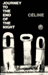 The best books on Paris - Journey to the End of the Night by Louis-Ferdinand Céline (translated by Ralph Manheim)