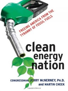 The best books on Clean Energy - Clean Energy Nation by Jerry McNerney & Jerry McNerney and Martin Cheek