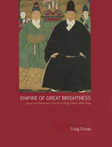The best books on Renaissance Worlds - Empire of Great Brightness by Craig Clunas