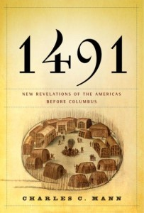 The best books on Native Americans and Colonisers - 1491 by Charles C Mann