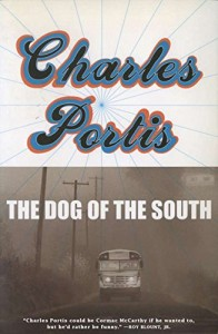 The best books on Comic Writing - The Dog of the South by Charles Portis
