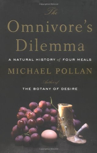 The best books on Food Production - The Omnivore's Dilemma by Michael Pollan