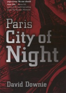 The best books on Paris - Paris, City of Night by David Downie