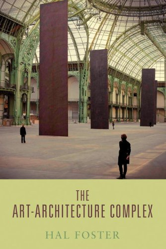 The best books on Pop Art - The Art-Architecture Complex by Hal Foster