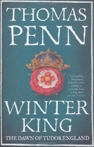 The best books on Henry VII - Winter King by Thomas Penn