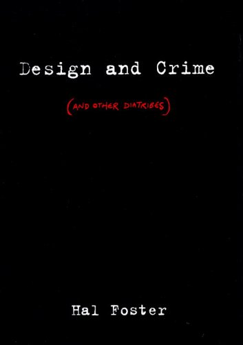 The best books on Pop Art - Design and Crime by Hal Foster