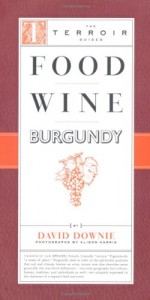 The best books on Paris - Food Wine Burgundy by David Downie