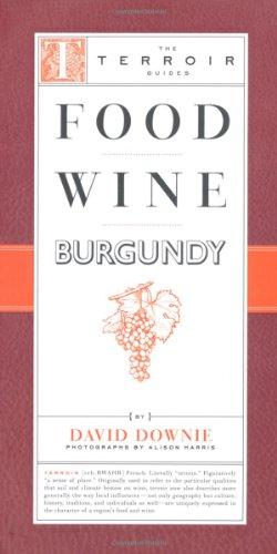 The best books on Paris - Food Wine Burgundy by David Downie