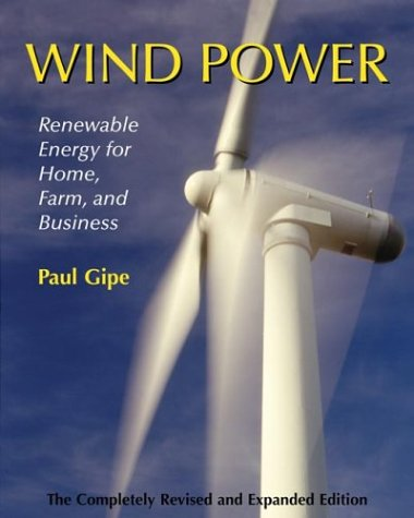 The best books on Clean Energy - Wind Power by Paul Gipe