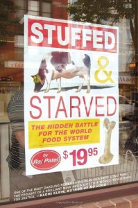 The best books on Food Production - Stuffed and Starved by Raj Patel