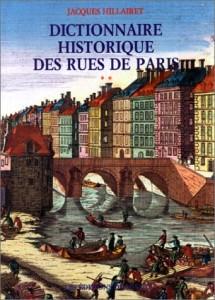 The best books on Paris - Dictionnaire Historique des Rues de Paris by Jacques Hillairet