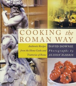 The best books on Italian Food - Cooking the Roman Way by David Downie