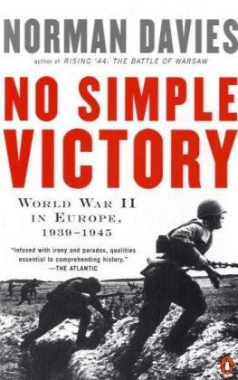 The best books on Europe's Vanished States - No Simple Victory by Norman Davies