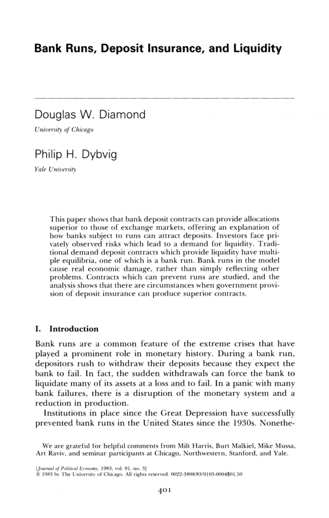 Economic Theory and the Financial Crisis: A Reading List - Bank Runs, Deposit Insurance and Liquidity (Journal of Political Economy, Vol. 91, No. 3, June 1983) by Douglas Diamond and Philip Dybvig