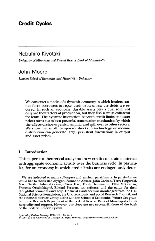 Economic Theory and the Financial Crisis: A Reading List - Credit Cycles (Journal of Political Economy, Vol. 105, No. 2, April 1997) by Nobuhiro Kiyotaki and John Moore
