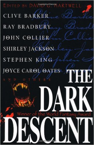 The best books on Horror Stories - The Dark Descent by David G Hartwell (editor)