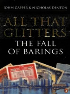 The best books on Financial Speculation - All That Glitters by John Gapper & John Gapper and Nicholas Denton