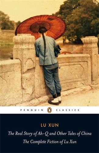 The best books on 100 Years of Modern China - Call to Arms by Lu Xun