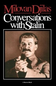The best books on The Siege of Leningrad - Conversations with Stalin by Milovan Djilas