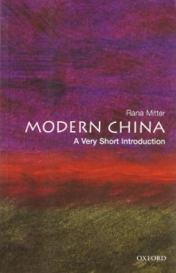 The best books on 100 Years of Modern China - Modern China by Rana Mitter