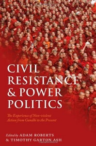 Adam Roberts recommends the best Science Fiction Classics - Civil Resistance and Power Politics by Adam Roberts & Adam Roberts and Timothy Garton Ash (editors)