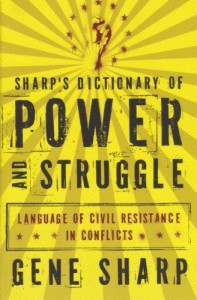 The best books on Civil Resistance - Sharp's Dictionary of Power and Struggle by Gene Sharp