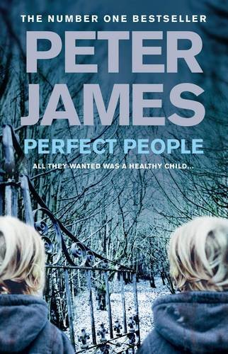 The Best Crime Fiction - Perfect People by Peter James