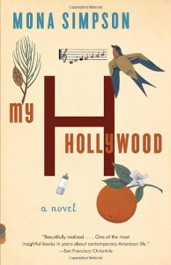 The best books on Family Stories - My Hollywood by Mona Simpson