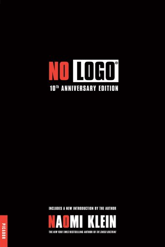 The best books on Context of the UK Riots - No Logo by Naomi Klein