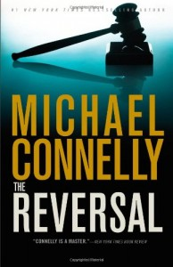 The Best Crime Fiction - The Reversal by Michael Connelly