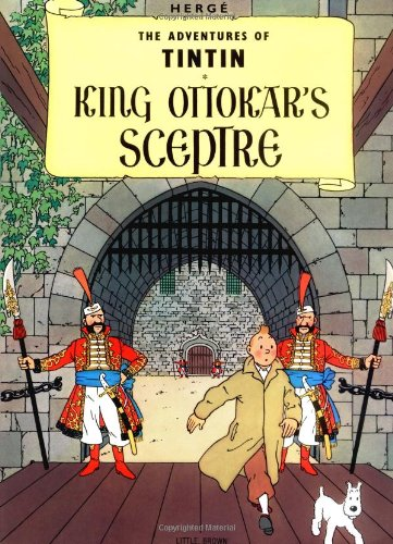 The best books on Tintin - King Ottokar's Sceptre by Hergé