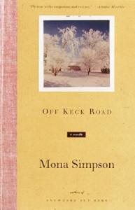 The best books on Family Stories - Off Keck Road by Mona Simpson