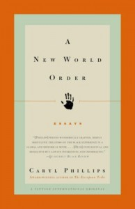 The best books on Context of the UK Riots - A New World Order by Caryl Phillips