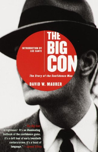 The best books on Hidden History - The Big Con by David W Maurer