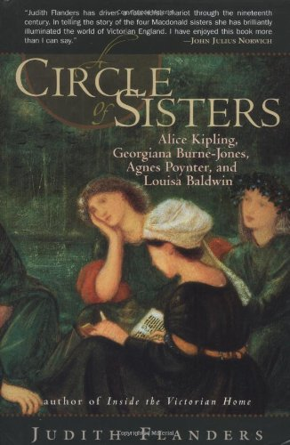 The best books on Life in the Victorian Age - A Circle of Sisters by Judith Flanders