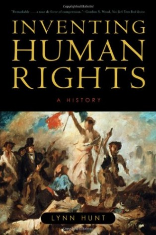 Inventing Human Rights by Lynn Hunt