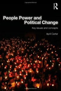 The best books on Civil Resistance - People Power and Political Change by April Carter