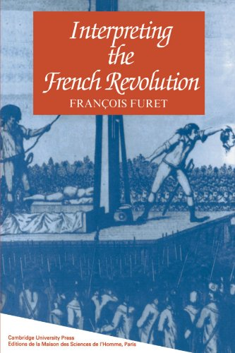 The best books on The French Revolution - Interpreting the French Revolution by François Furet