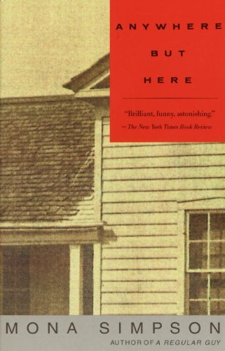 The best books on Family Stories - Anywhere But Here by Mona Simpson