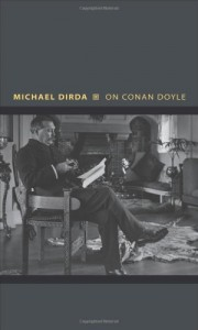 The best books on Sherlock Holmes - On Conan Doyle by Michael Dirda