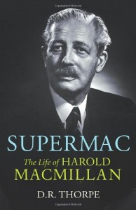 The best books on British Prime Ministers - Supermac by DR Thorpe