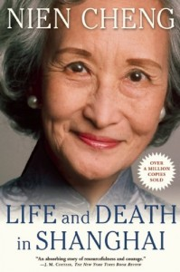 The best books on 100 Years of Modern China - Life and Death in Shanghai by Nien Cheng