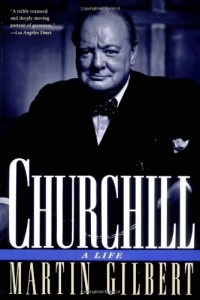 The best books on British Prime Ministers - Winston S Churchill by Martin Gilbert