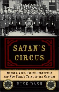 The best books on Hidden History - Satan's Circus by Mike Dash