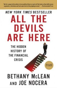 The best books on Financial Speculation - All The Devils Are Here by Bethany McLean and Joe Nocera